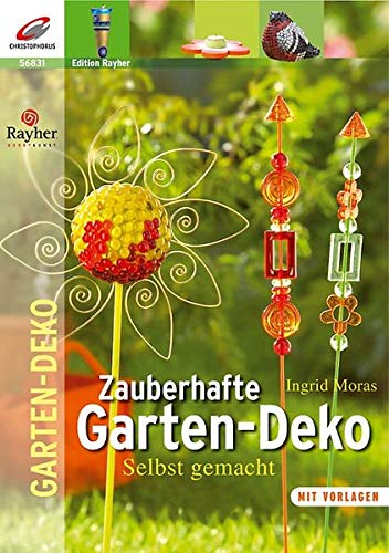 9783419568316: Zauberhafte Garten-Dekorationen: Selbst gemacht