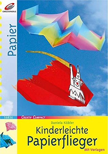 9783419568361: Kinderleichte Papierflieger