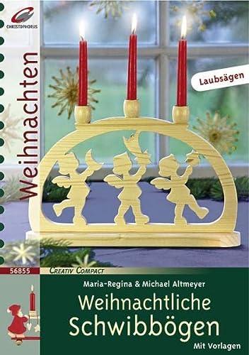 9783419568552: Weihnachtliche Schwibbögen