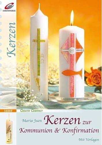 9783419568699: Kerzen zur Kommunion & Konfirmation Creativ Compact Deutsch durchg. vierfarb. mit Vorlagenheft
