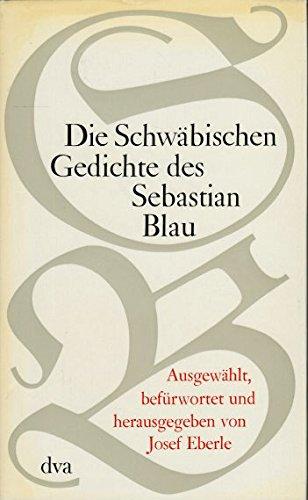 Die Schwäbische Gedichte Des Sebastian Blau De Eberle