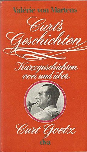 9783421015815: Curts Geschichten. Kurzgeschichten von und über Curt Goetz