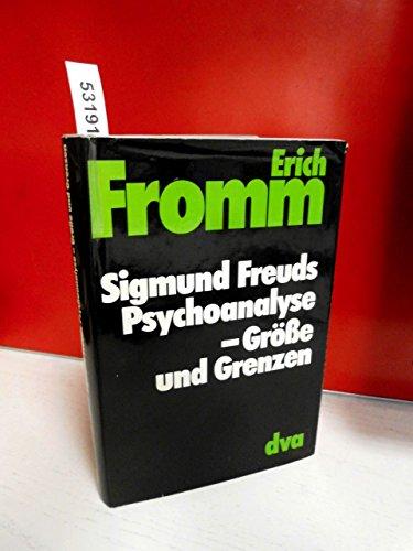 9783421018953: Sigmund Freuds Psychoanalyse. Grösse und Grenzen