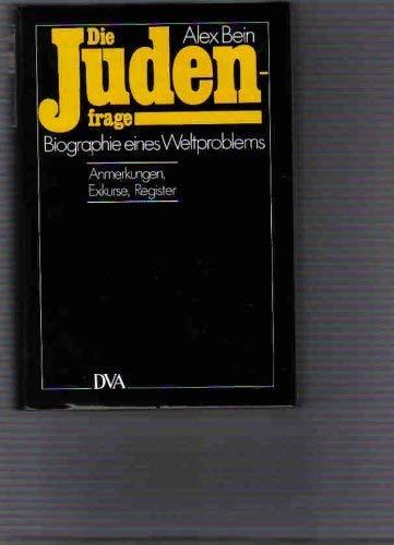 Die Judenfrage. Biographie eines Weltproblems. Band 1 und Band 2: Anmerkungen, Exkurse, Register. - Bein, Alex