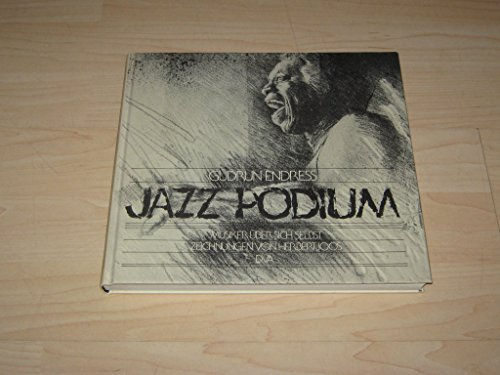 9783421019783: Jazz Podium: Musiker uber sich selbst [Paperback] by Endress, Gudrun