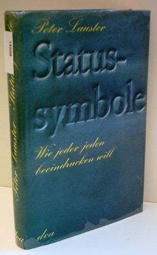 9783421024497: Statussymbole: Wie jeder jeden beeindrucken will (German Edition)