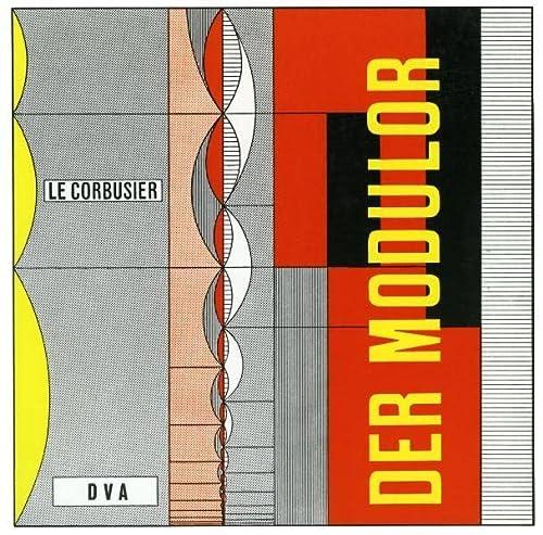 Der Modulor I. (1948).: Darstellung eines in: LeCorbusier