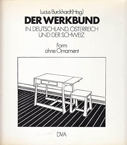 9783421025296: Der Werkbund in Deutschland, Österreich und der Schweiz. Form ohne Ornament