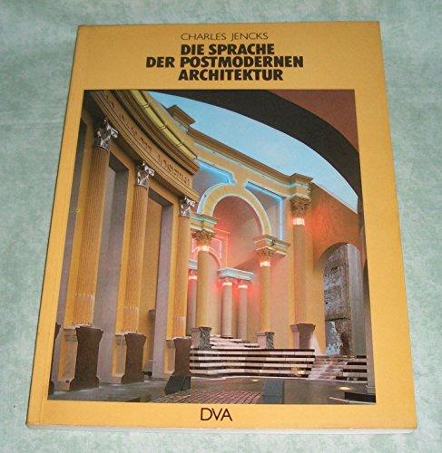 9783421025302: Die Sprache der postmodernen Architektur. Die Entstehung einer alternativen Tradition.
