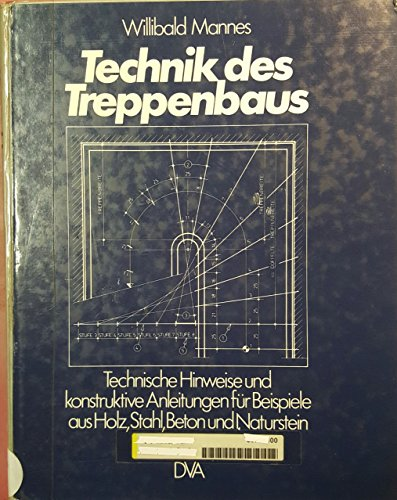 9783421025432: Technik des Treppenbaus. (5515 459)