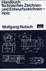 9783421025500: Handbuch Technisches Zeichnen und Entwurfszeichnen - Holz