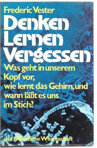 9783421026729: Denken, Lernen, Vergessen.