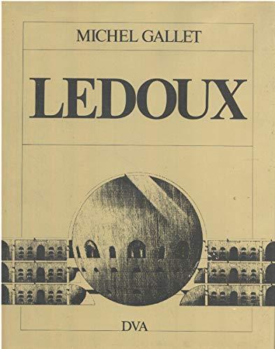 """9783421028006: Claude-Nicolas Ledoux. Leben und Werk des französischen """"Revolutionsarchitekten"""""""