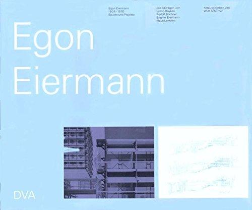 9783421028051: Egon Eiermann. Bauten und Projekte 1904 - 1970