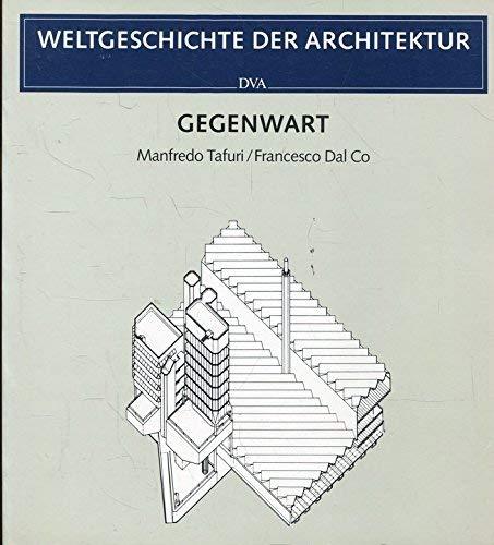 Storia universale dell'architettura. dt.] Weltgeschichte der Architektur.: Tafuri, Manfredo [Mitverf.]: