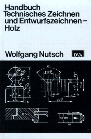9783421028990: Handbuch Technisches Zeichnen und Entwurfszeichnen. Holz. (Lernmaterialien)