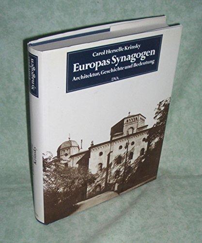 Europas Synagogen. Architektur, Geschichte und Bedeutung.: Krinsky, C. H.