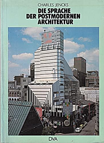 9783421029409: Die Sprache der postmodernen Architektur. Die Entstehung und Weiterentwicklung einer alternativen Tradition