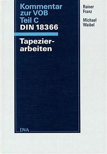 9783421029751: Kommentar zur VOB Teil C DIN 18 366, Tapezierarbeiten