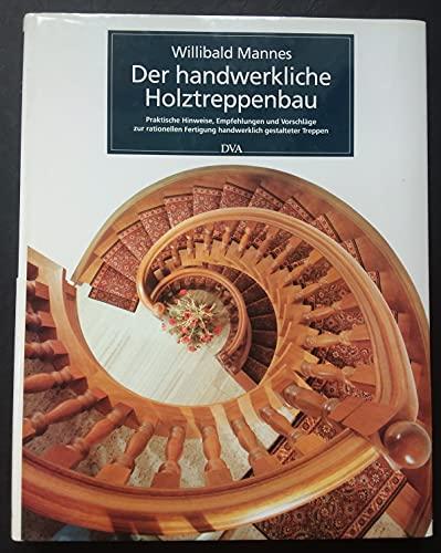 9783421030283: Der handwerkliche Holztreppenbau.