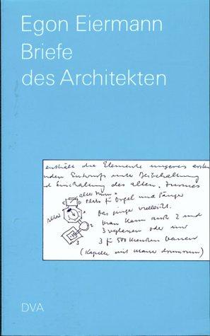 9783421030719: Egon Eiermann: Briefe des Architekten, 1946-1970