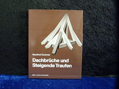 9783421030849: Dachbrüche und Steigende Traufen.