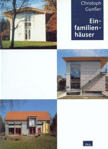 Einfamilienhäuser - Gunßer, Christoph [Mitarb.]