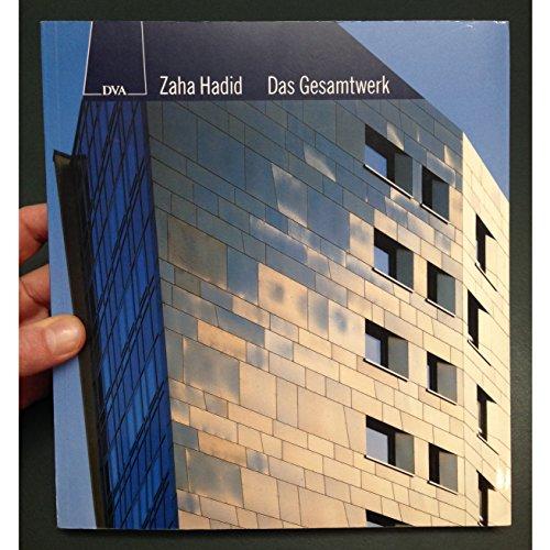 Zaha Hadid. Das Gesamtwerk. (3421031738) by Hadid, Zaha