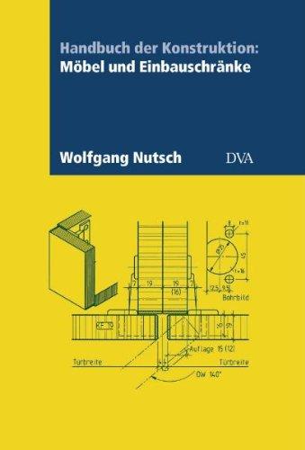 9783421031877: Handbuch der Konstruktion: Möbel und Einbauschränke
