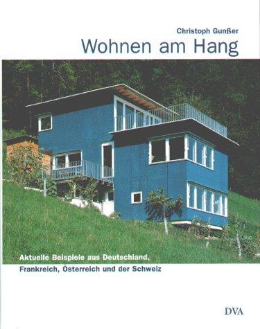 Wohnen am Hang.: Gunßer, Christoph