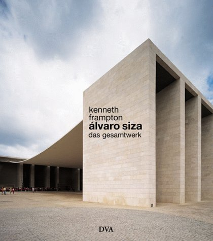 9783421032638: Álvaro Siza: Das Gesamtwerk