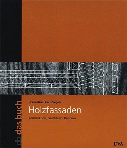 Holzfassaden Konstruktion Gestaltung Beispiele By Ursula Baus Klaus