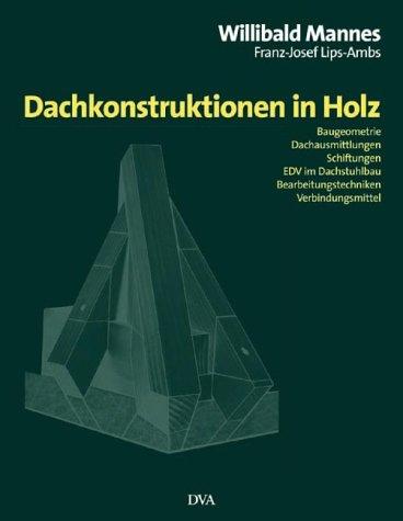 9783421032836: Dachkonstruktionen in Holz.