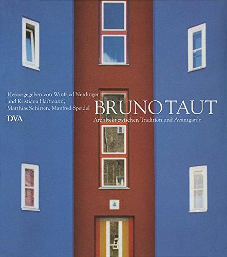 9783421032843: Bruno Taut, 1880-1938: Architekt zwischen Tradition und Avantgarde