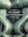 Die Kunst der Zimmerer (Gebundene Ausgabe)von Manfred Gerner (Autor): Manfred Gerner (Autor)