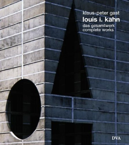 9783421032942: Louis I. Kahn: Das Gesamtwerk: Complete Works (Architecture) (English and German Edition)