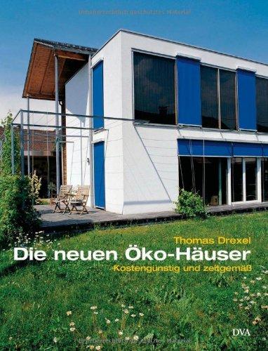 9783421034458: Die neuen Öko-Häuser