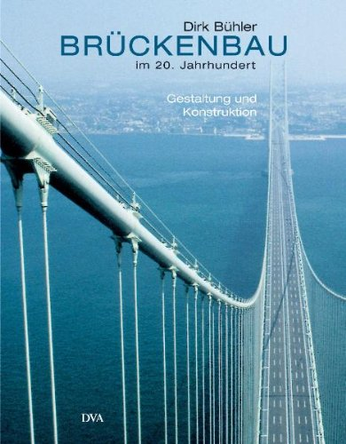 9783421034793: Brückenbau im 20. Jahrhundert