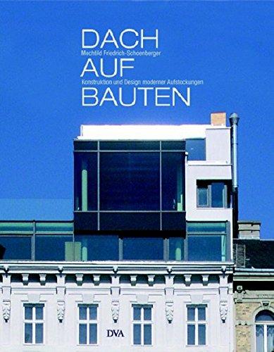 9783421035004: Dachaufbauten: Konstruktion und Design moderner Aufstockungen