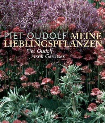 9783421035325: Meine Lieblingspflanzen: Neue Gartenpflanzen und ihre Verwendung