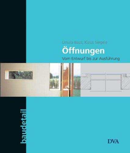 9783421035363: Öffnungen: Vom Entwurf zur Ausführung