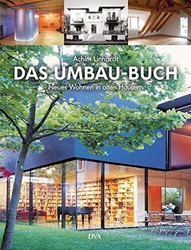 9783421035387: Das Umbau-Buch: Neues Wohnen in alten Häusern