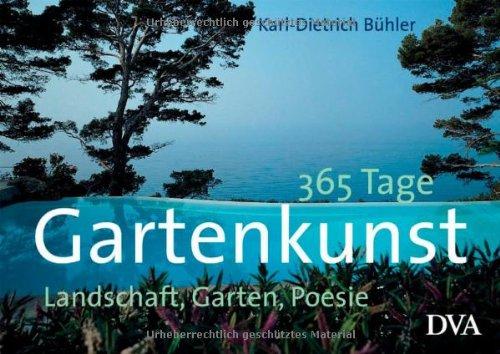 9783421035394: 365 Tage Gartenkunst