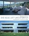 9783421035554: Die neue Loft-Architektur: Zeitgemäßes Konzept - zukunftsweisende Flexibilität