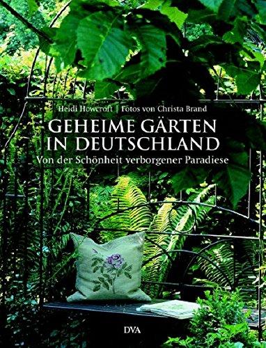 9783421035769: Geheime Gärten in Deutschland