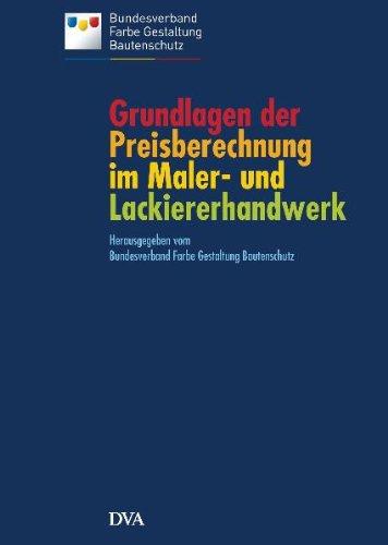 9783421036070: Grundlagen der Preisberechnung im Maler- und Lackiererhandwerk