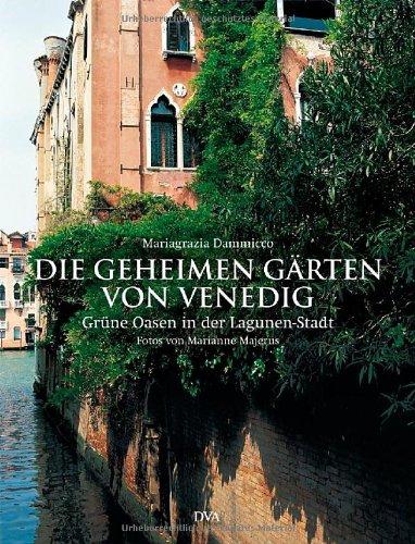 9783421036117: Die geheimen Gärten von Venedig