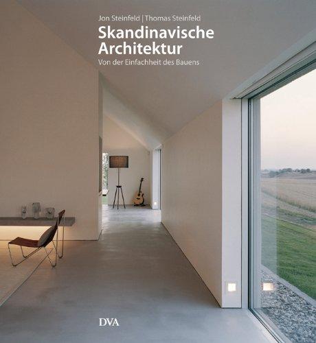 Skandinavische Architektur: Von Der Einfachheit Des Bauens [Gebundene  Ausgabe] Thomas Steinfeld Jon Steinfeld