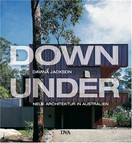 9783421036452: Down Under: Neue Architektur in Australien