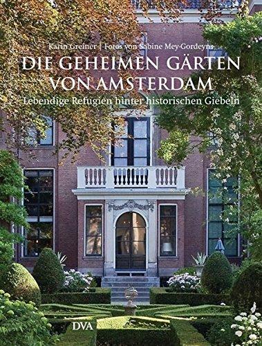 9783421037114: Die geheimen Gärten von Amsterdam